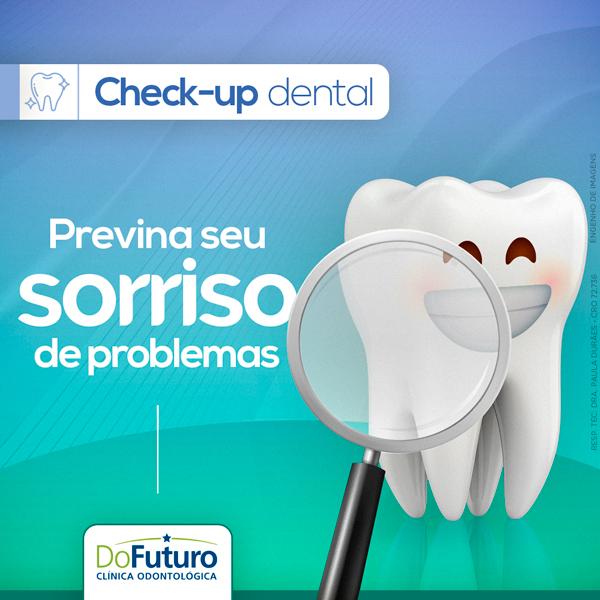 Check-up dental: previna o seu sorriso de problemas